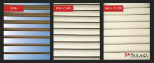 The Adjustabel Louvered System by Solara has the options to open, semi open, or completely close.